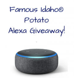 Famous Idaho Potato Alexa Giveaway