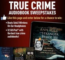 True Crime Audiobook Sweepstakes