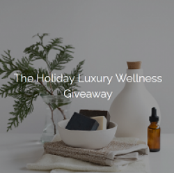 Holiday Luxury Wellness Giveaway prize ilustration
